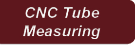 CNC Tube Measuring